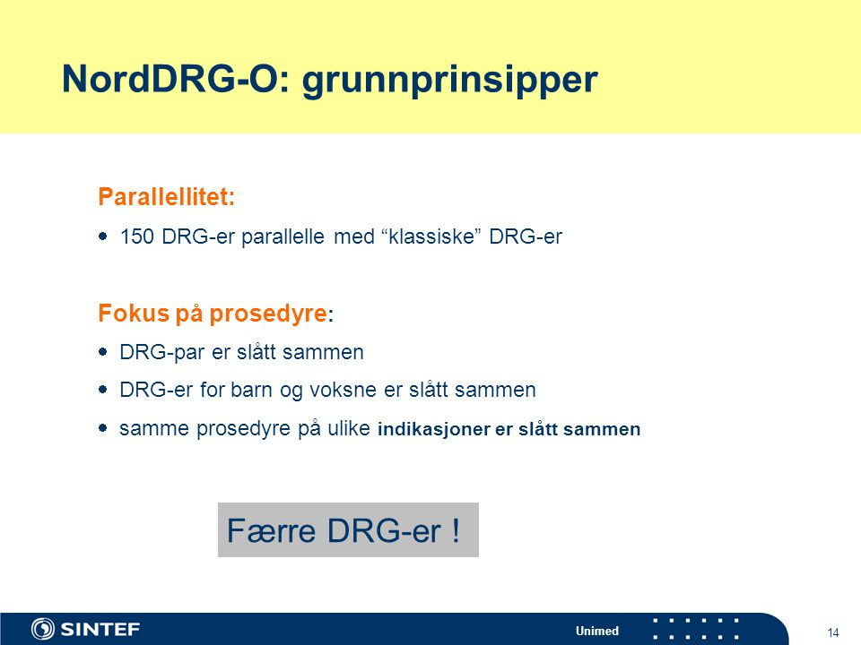 NordDRG-O: grunnprinsipper