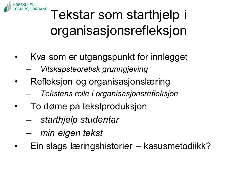Tekstar som starthjelp i organisasjonsrefleksjon