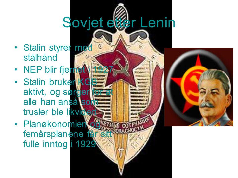 Sovjet etter Lenin Stalin styrer med stålhånd NEP blir fjernet i 1927