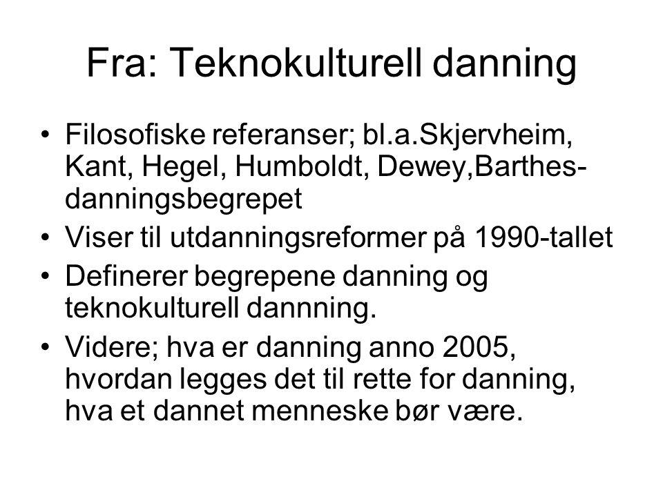 Fra: Teknokulturell danning