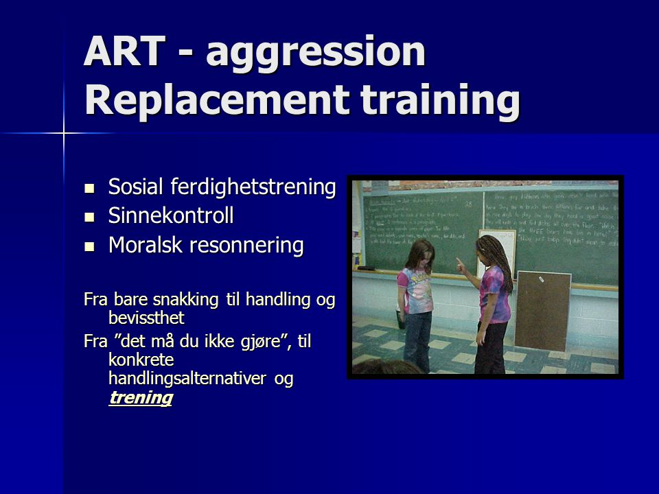 ART - aggression Replacement training