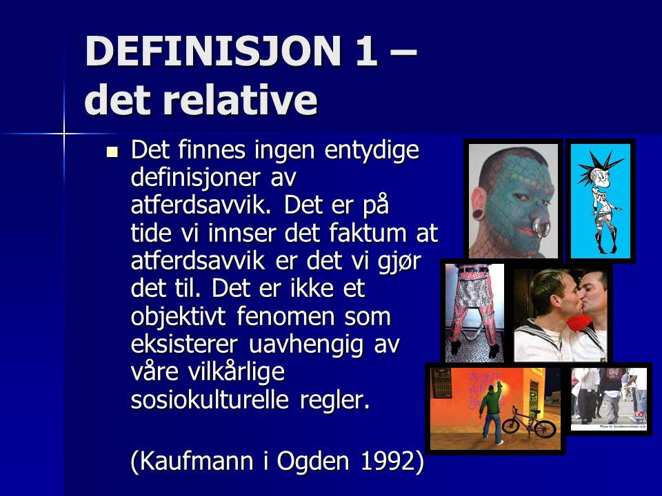 DEFINISJON 1 – det relative
