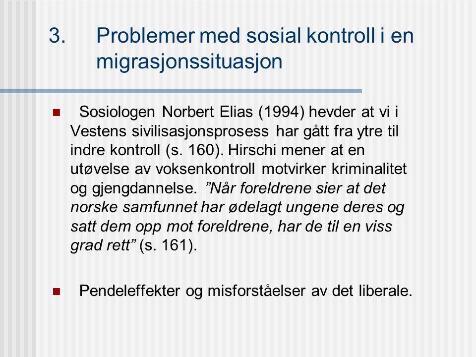 3. Problemer med sosial kontroll i en migrasjonssituasjon