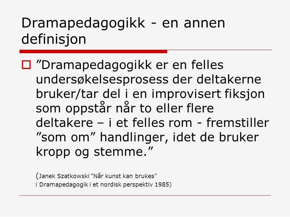 Dramapedagogikk - en annen definisjon