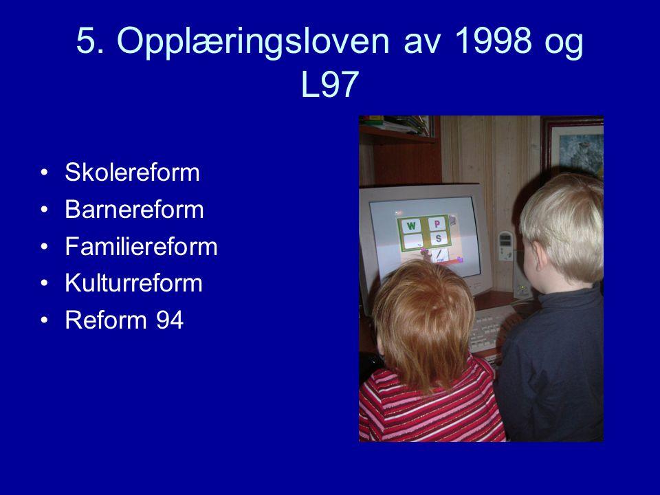 5. Opplæringsloven av 1998 og L97