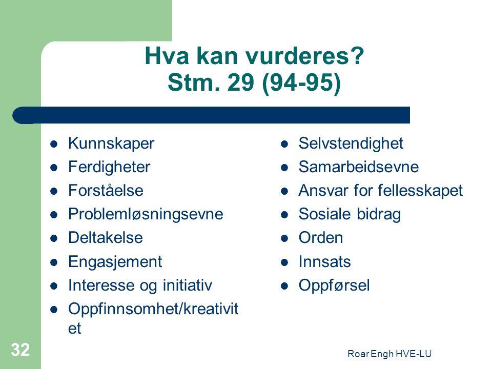 Hva kan vurderes Stm. 29 (94-95)