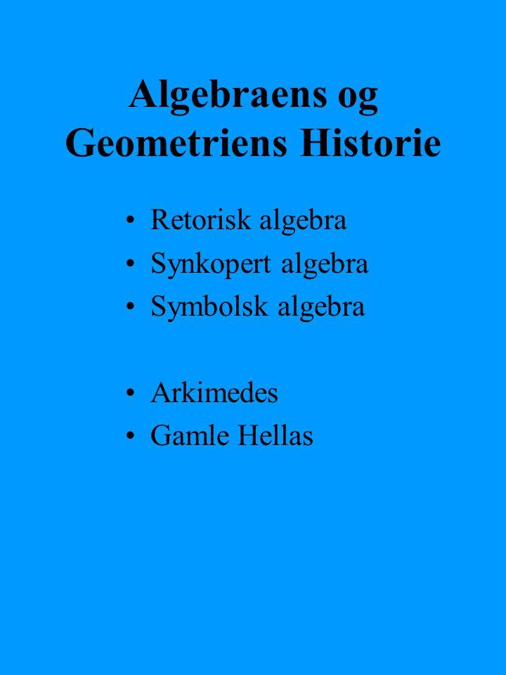 Algebraens og Geometriens Historie