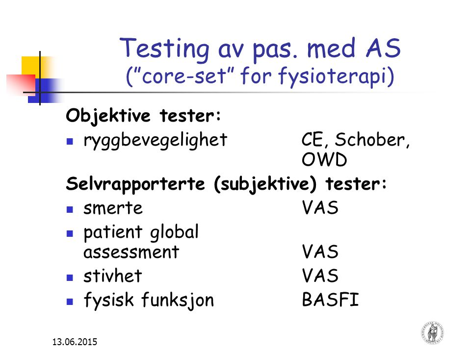 Testing av pas. med AS ( core-set for fysioterapi)