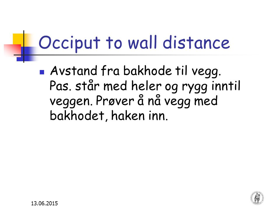 Occiput to wall distance
