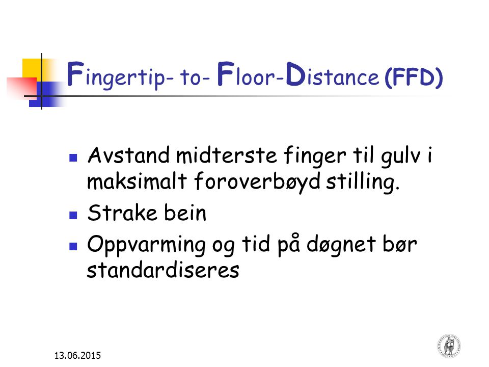 Fingertip- to- Floor-Distance (FFD)