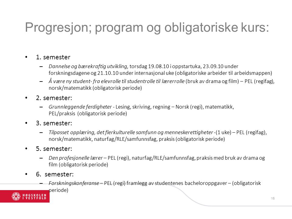Progresjon; program og obligatoriske kurs: