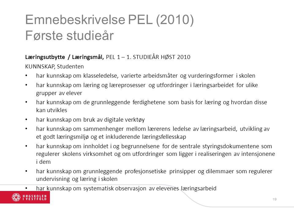 Emnebeskrivelse PEL (2010) Første studieår