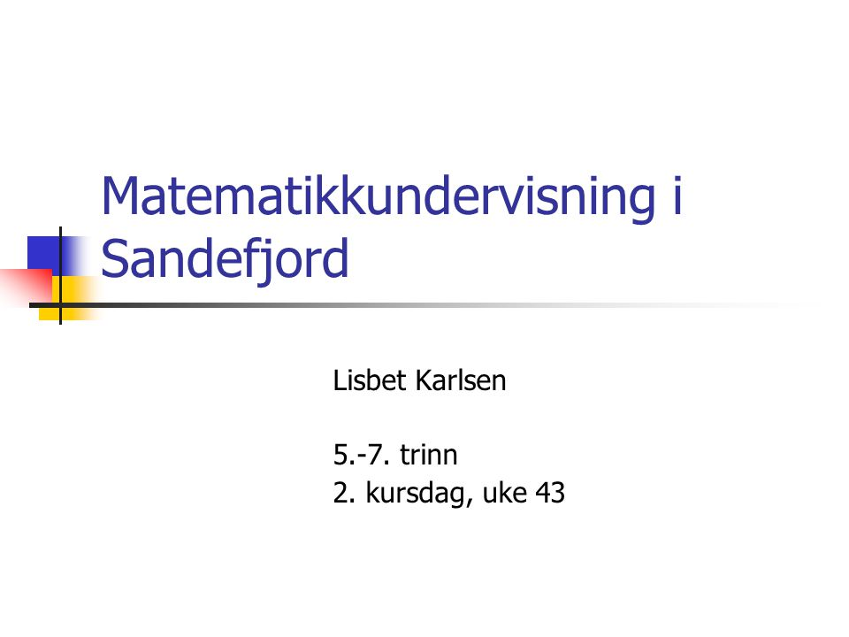 Matematikkundervisning i Sandefjord