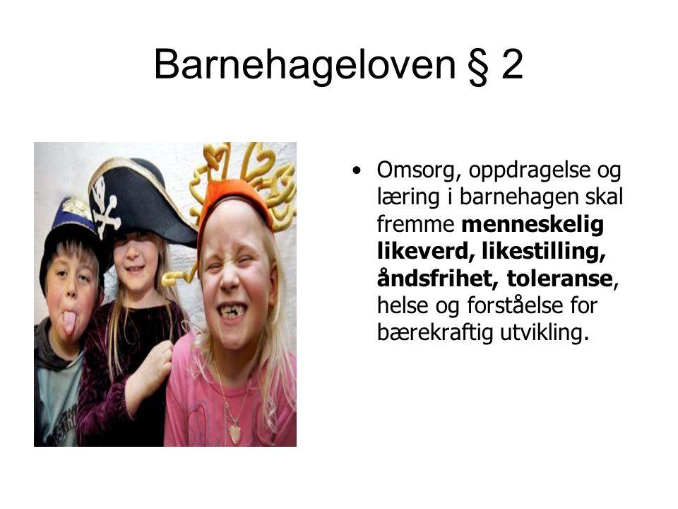 Barnehageloven § 2