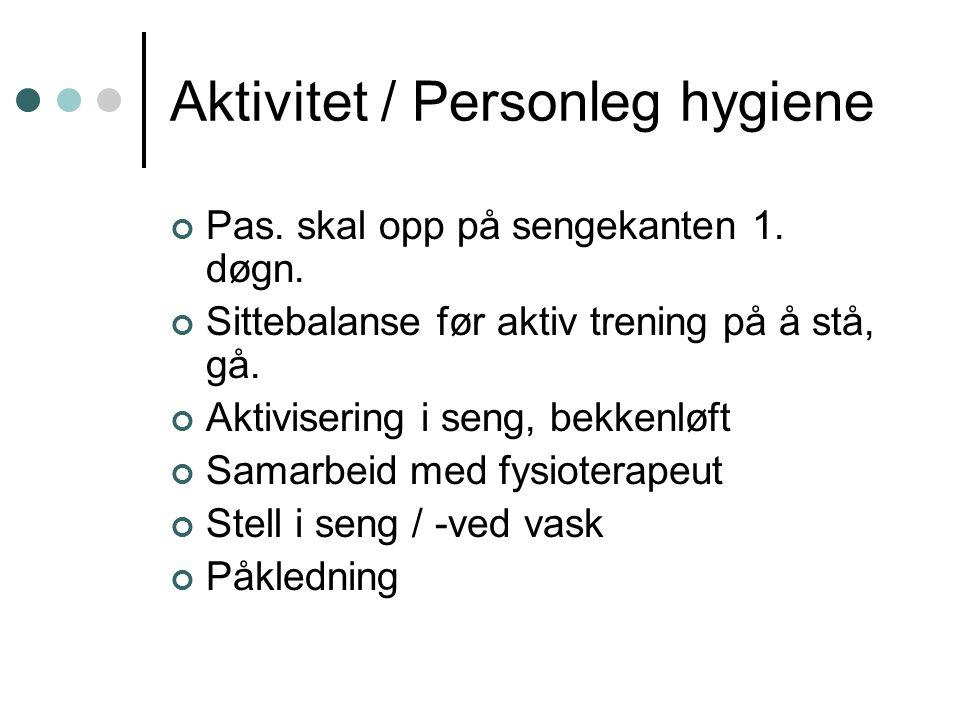 Aktivitet / Personleg hygiene