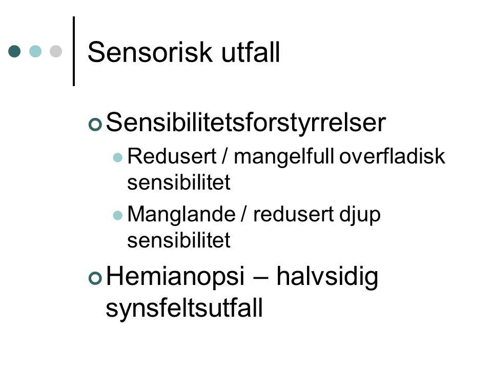 Sensorisk utfall Sensibilitetsforstyrrelser