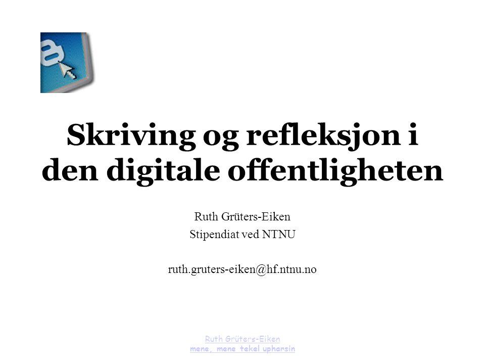 Skriving og refleksjon i den digitale offentligheten