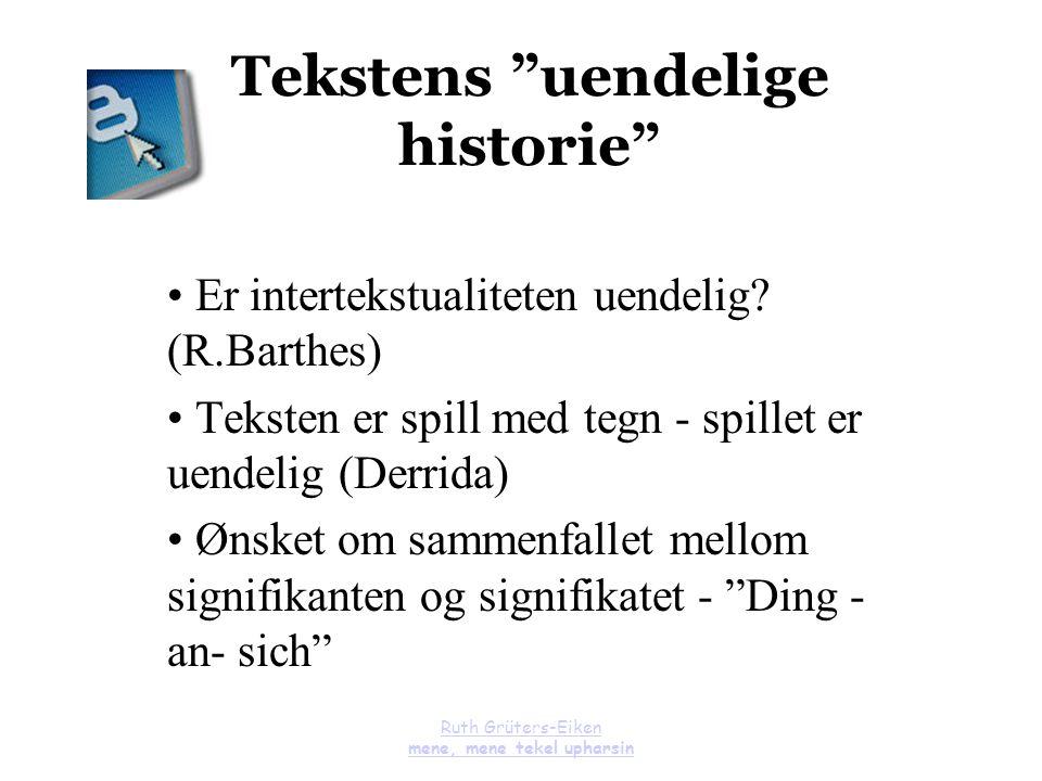 Tekstens uendelige historie