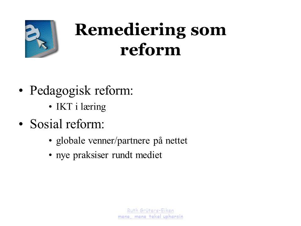 Remediering som reform