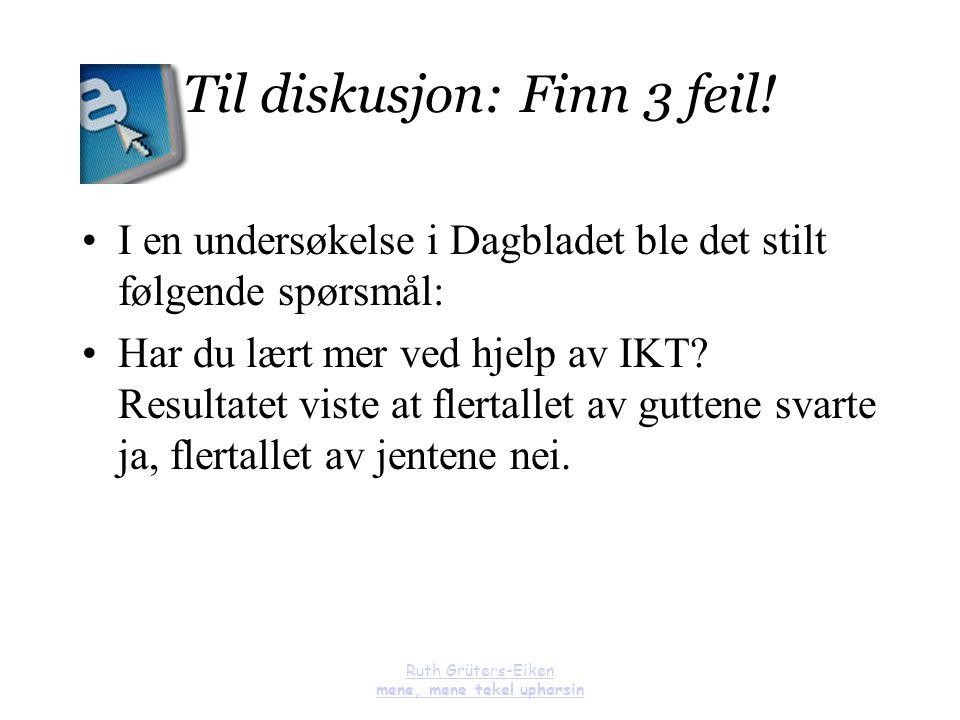 Til diskusjon: Finn 3 feil!