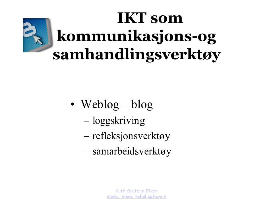 IKT som kommunikasjons-og samhandlingsverktøy
