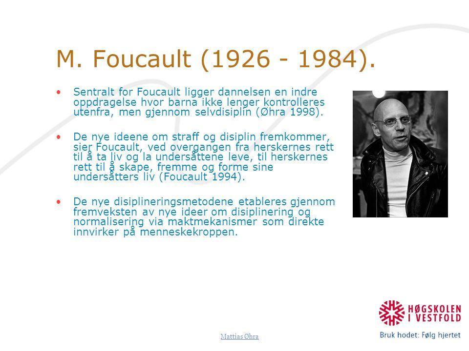 M. Foucault (1926 - 1984).