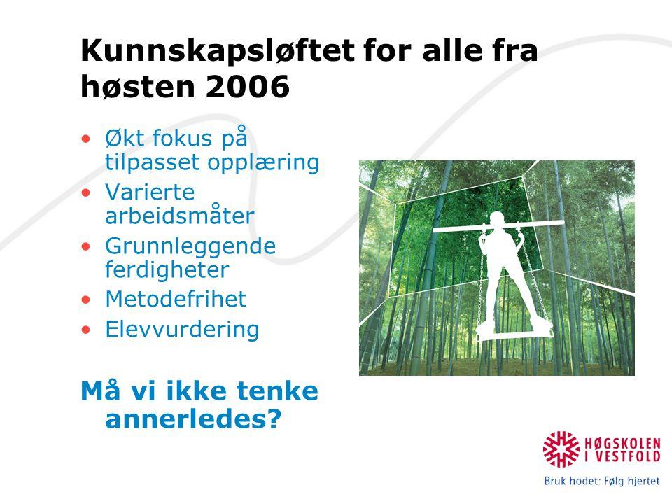 Kunnskapsløftet for alle fra høsten 2006