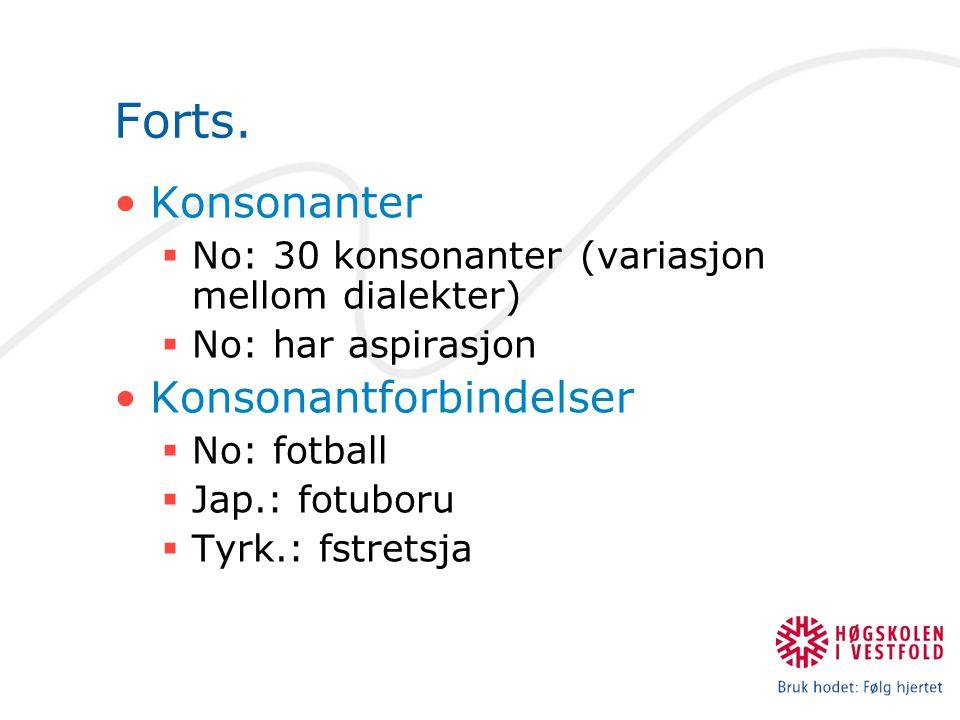 Forts. Konsonanter Konsonantforbindelser