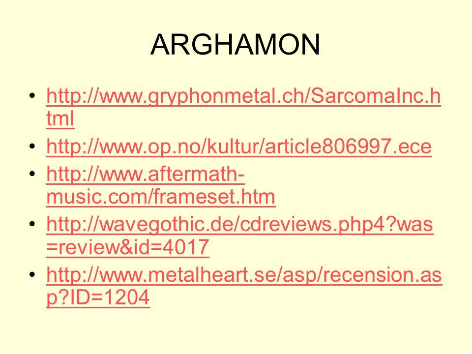 ARGHAMON http://www.gryphonmetal.ch/SarcomaInc.html