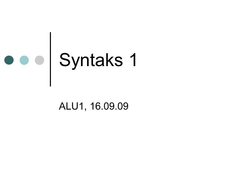Syntaks 1 ALU1, 16.09.09