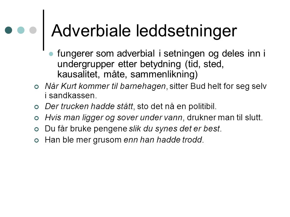 Adverbiale leddsetninger