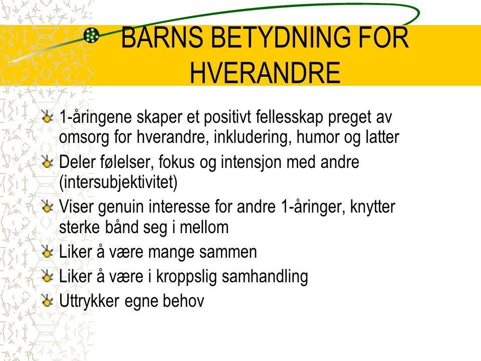 BARNS BETYDNING FOR HVERANDRE
