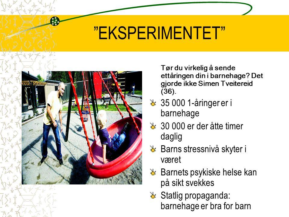 EKSPERIMENTET 35 000 1-åringer er i barnehage