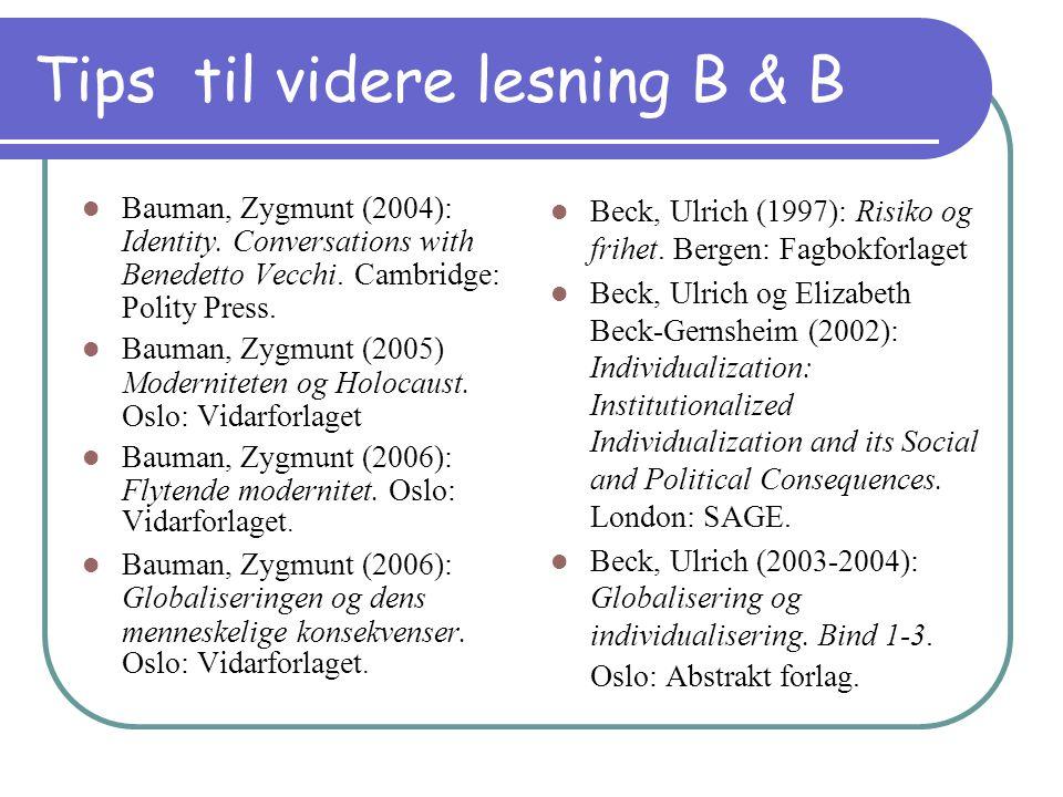 Tips til videre lesning B & B