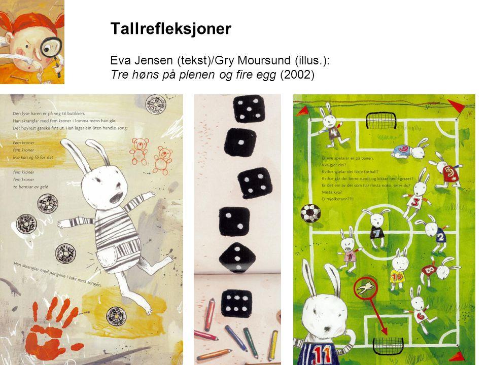 Tallrefleksjoner Eva Jensen (tekst)/Gry Moursund (illus
