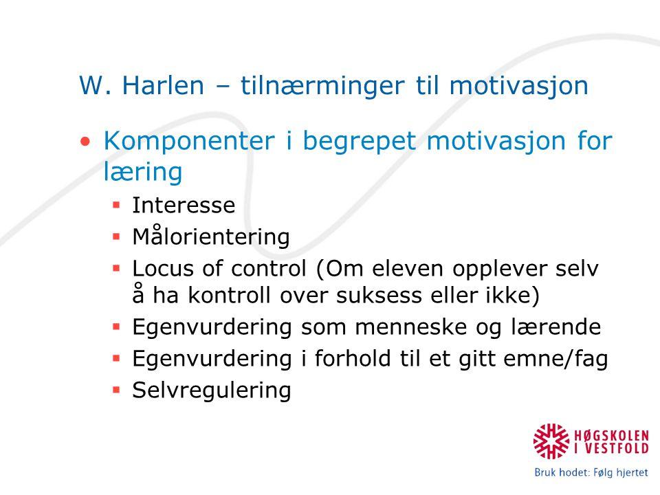 W. Harlen – tilnærminger til motivasjon