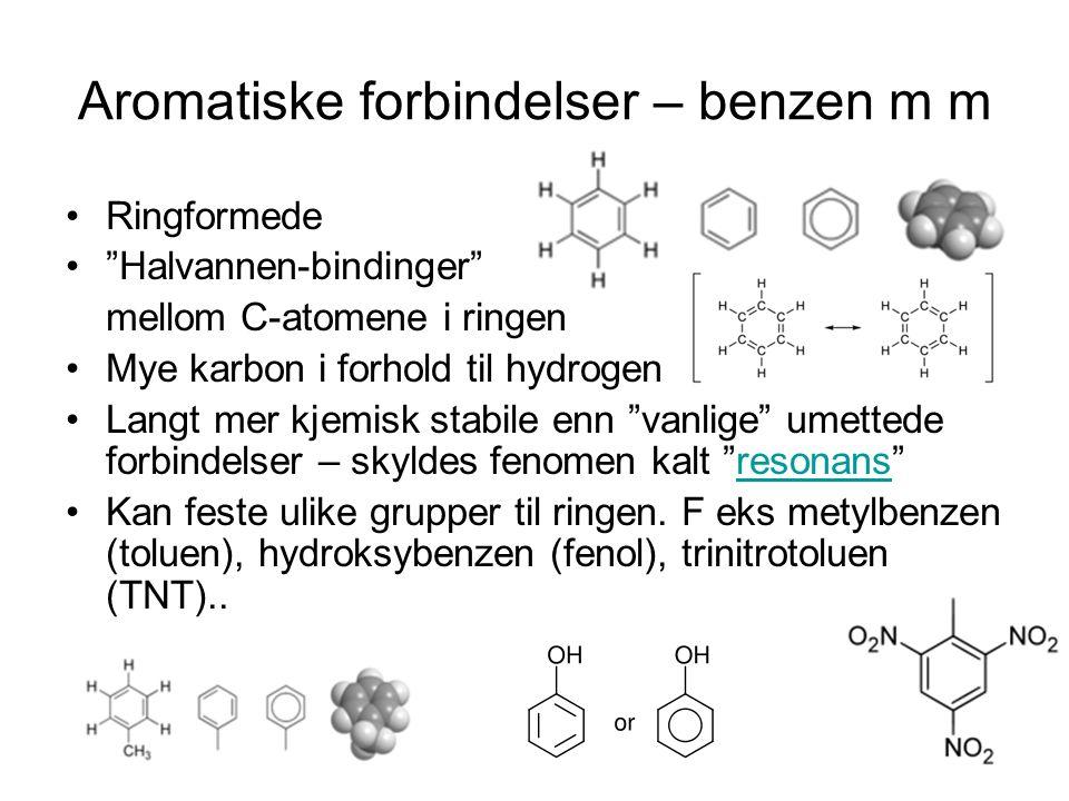 Aromatiske forbindelser – benzen m m