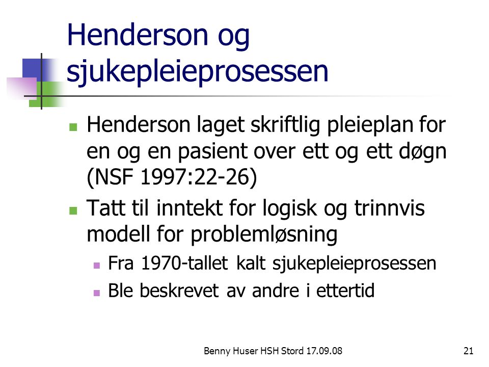 Henderson og sjukepleieprosessen