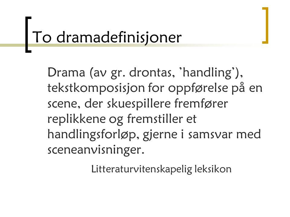 To dramadefinisjoner
