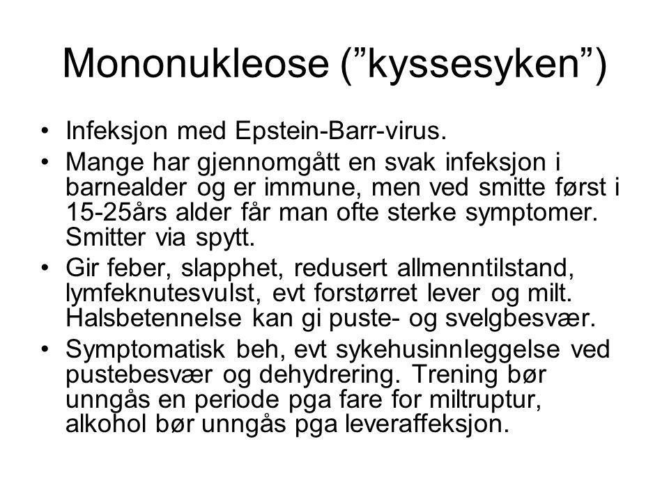 Mononukleose ( kyssesyken )