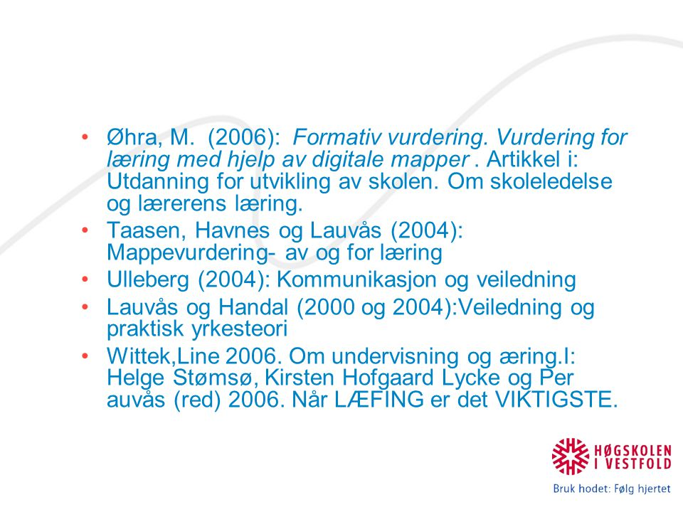 Øhra, M. (2006): Formativ vurdering