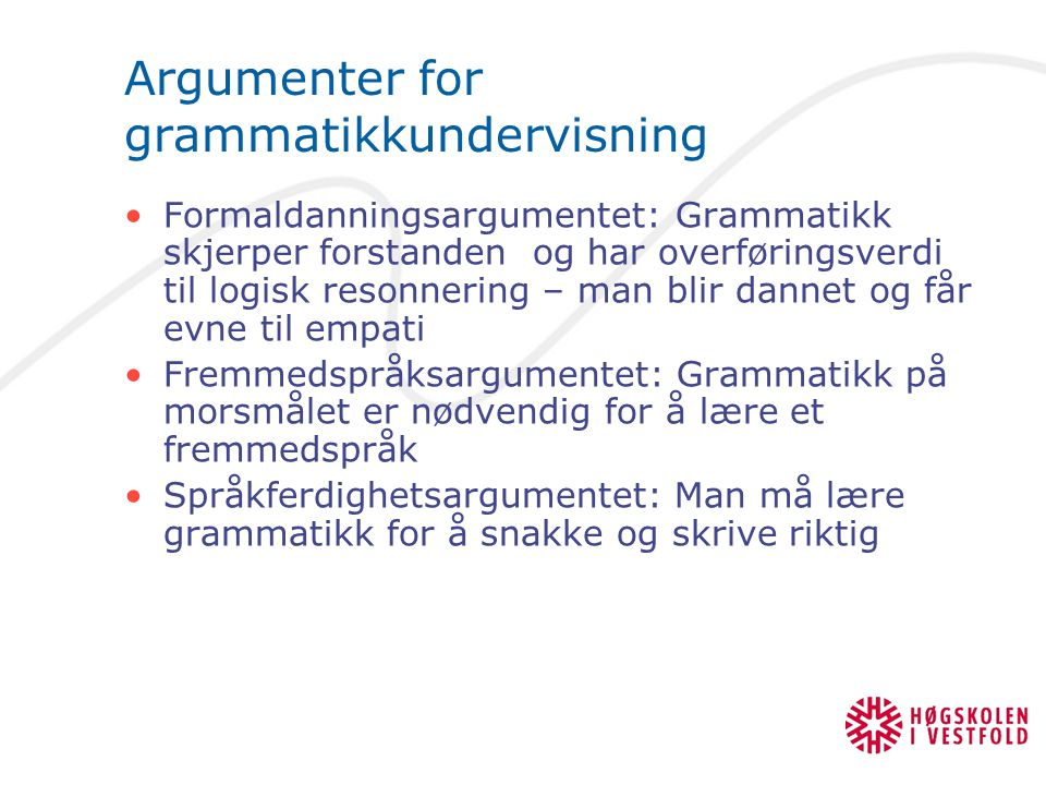 Argumenter for grammatikkundervisning