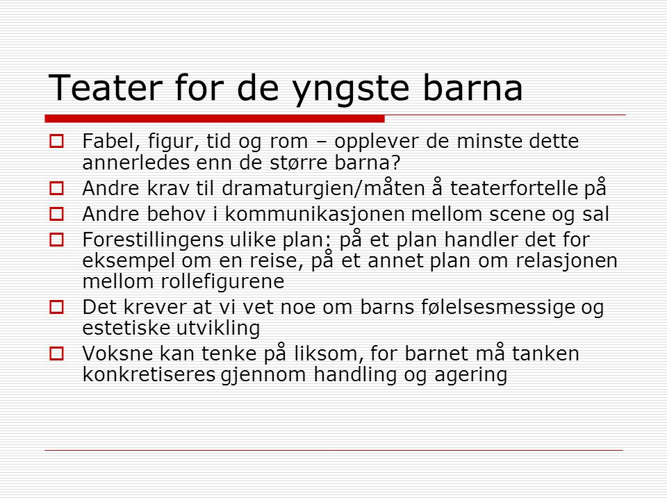 Teater for de yngste barna