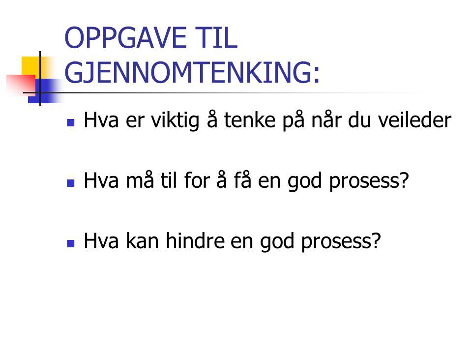 OPPGAVE TIL GJENNOMTENKING: