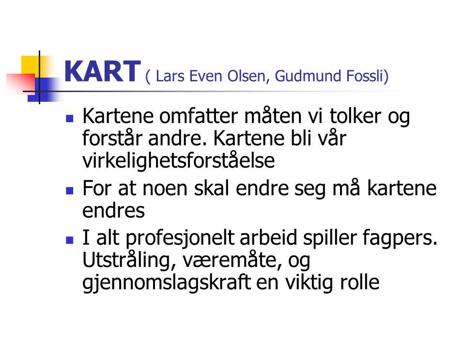 KART ( Lars Even Olsen, Gudmund Fossli)