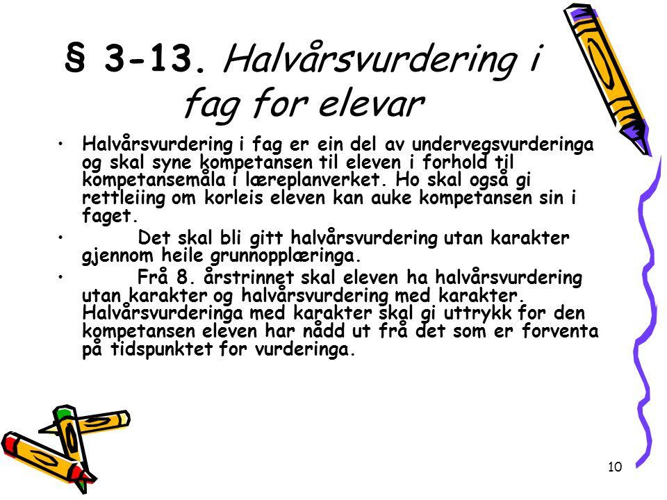 § 3-13. Halvårsvurdering i fag for elevar