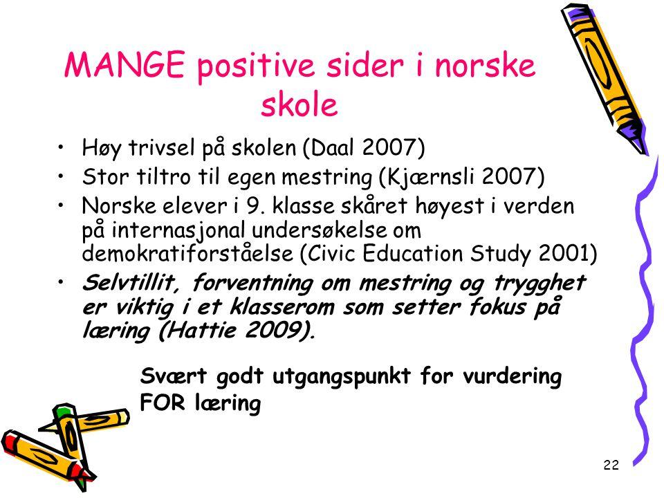 MANGE positive sider i norske skole