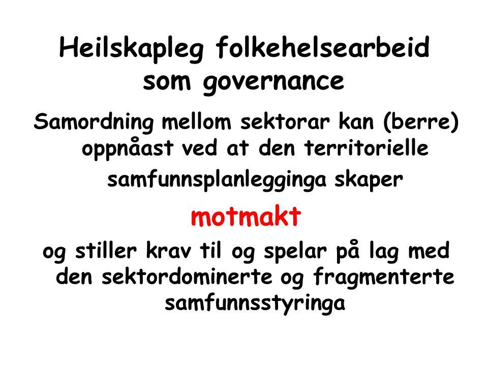 Heilskapleg folkehelsearbeid som governance