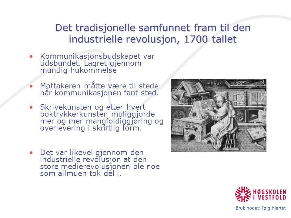 Det tradisjonelle samfunnet fram til den industrielle revolusjon, 1700 tallet