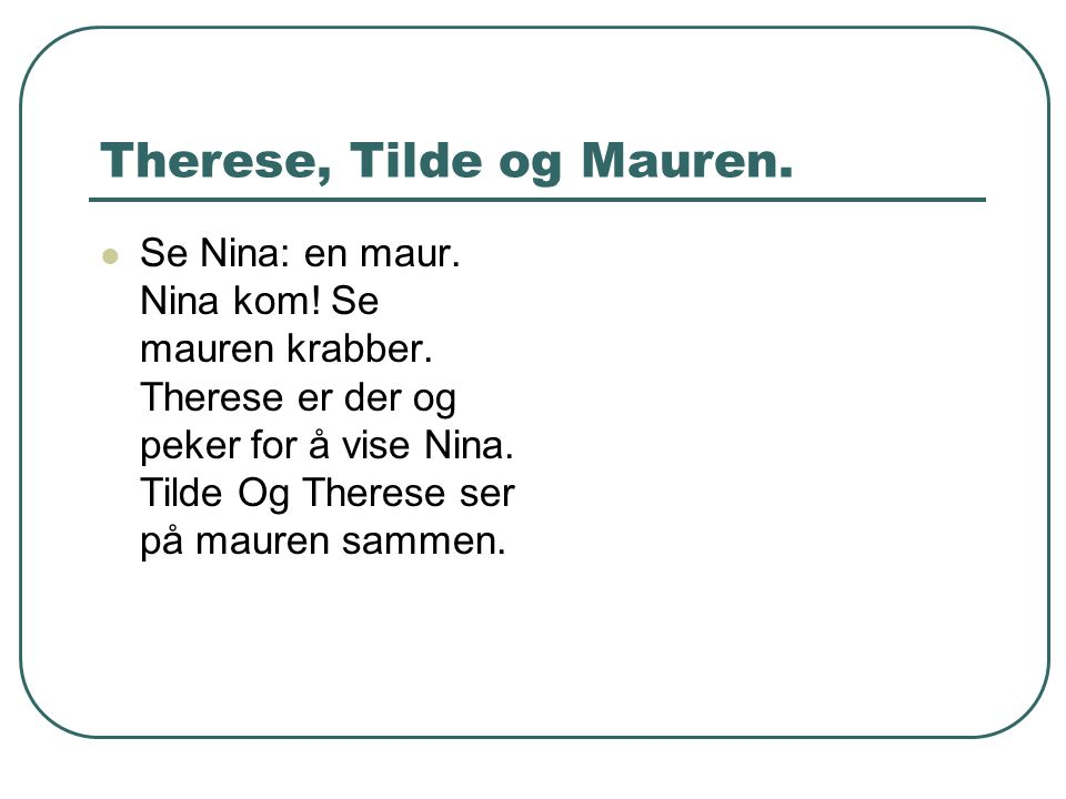Therese, Tilde og Mauren.